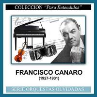 (1927-1931) Francisco Canaro