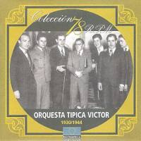1930-1944 Orquesta Típica Víctor