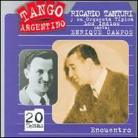 Ricardo Tanturi y su orquesta tipica. Los Indios Ricardo Tanturi y Enrique Campos