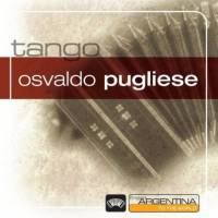 From Argentina To The World Osvaldo Pugliese