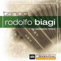 From Argentina To The World Rodolfo Biagi Y Su Orquesta Tipica