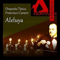 Aleluya Orquesta Típica Francisco Canaro with Carlos Roldán