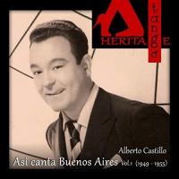 Alberto Castillo: Asi canta Buenos Aires, Vol.1 (1949 - 1955)