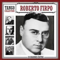 Tango Collection Roberto Firpo