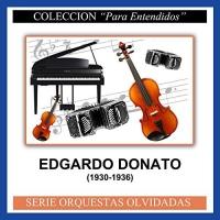 1930-1936) Edgardo Donato