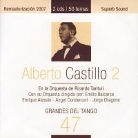 Grandes Del Tango 47 - Alberto Castillo 2 Alberto Castillo