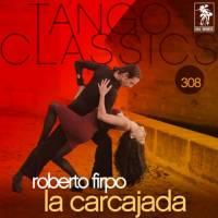 Tango Classics 308: La Carcajada