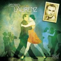 The Masters of Tango: Pedro Laurenz, Patria Mía Laurenz, Pedro