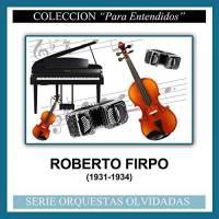 (1931-1934) Roberto Firpo