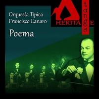 Poema Orquesta Típica Francisco Canaro with Roberto Maida