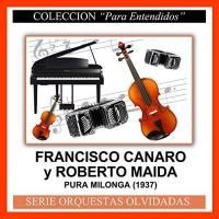 Pura Milonga (1937) Francisco Canaro & Roberto Maida