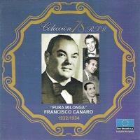Pura Milonga Francisco Canaro