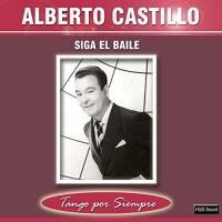 Siga el Baile Alberto Castillo